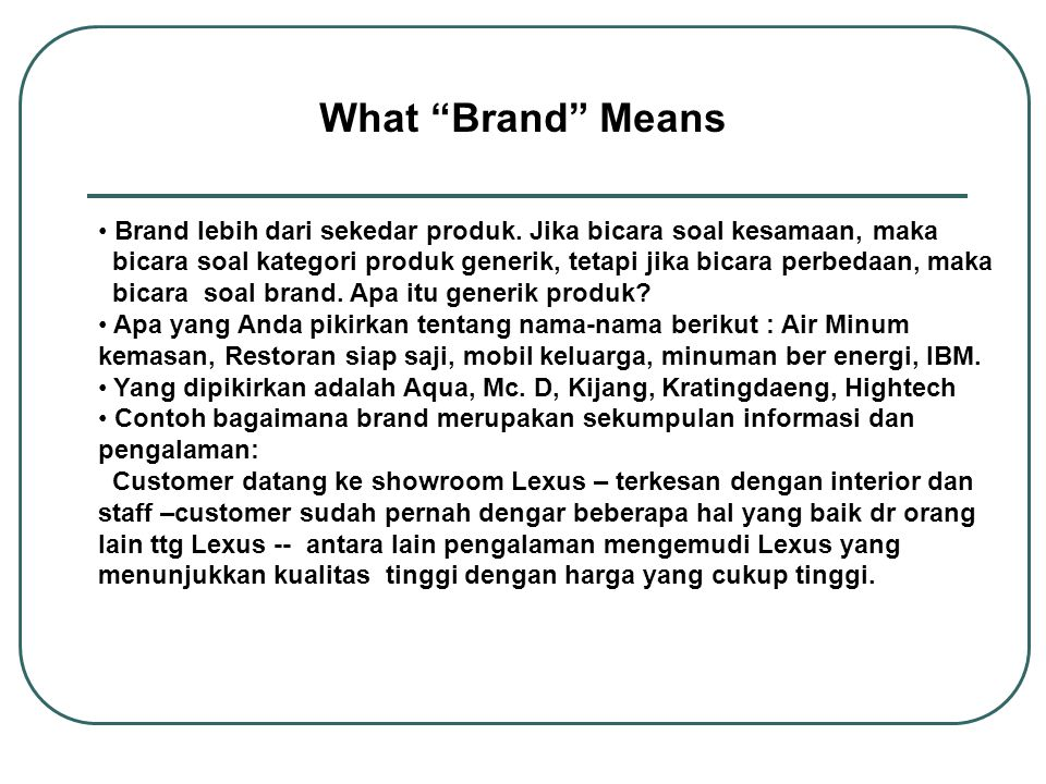 Two Other methods Of Determining Brand Equity The Premium-Pricing Method How much more a branded product can charge for a product versus the same product that is unbranded This difference is then multiplied by the estimated annual sales and the number of years it is estimated the branded product will be able to maintain its premium price The Royalty Method Looks at the price that other companies are willing to pay (royalty) to use the brand to sell a product that they make This price is then multiplied by the estimated annual sales and the number of years the licensed brand could be used
