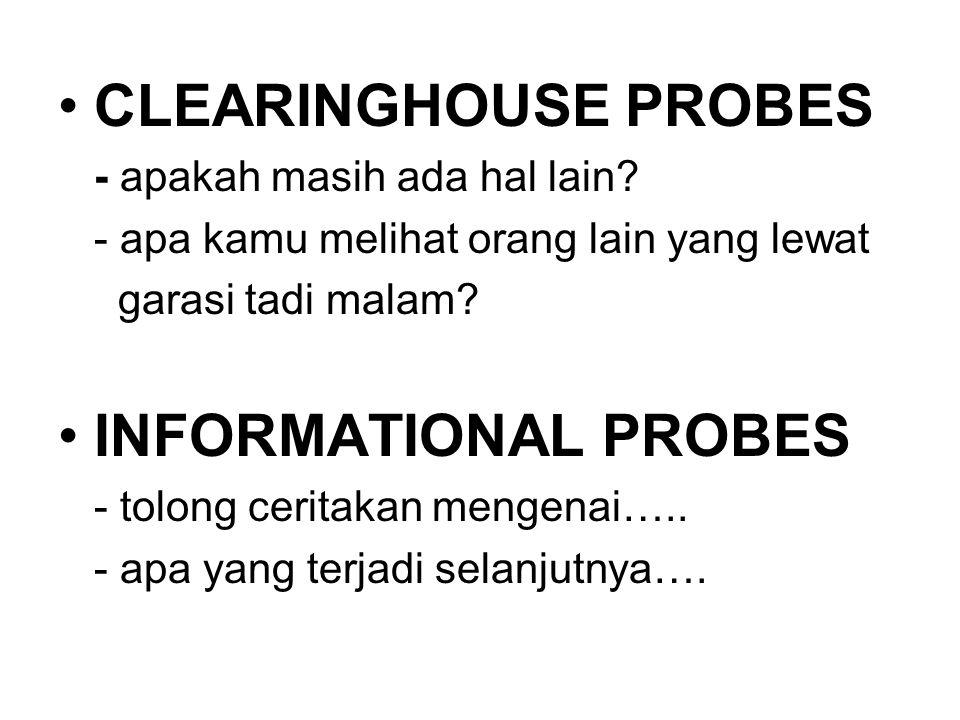 CLEARINGHOUSE PROBES - apakah masih ada hal lain.