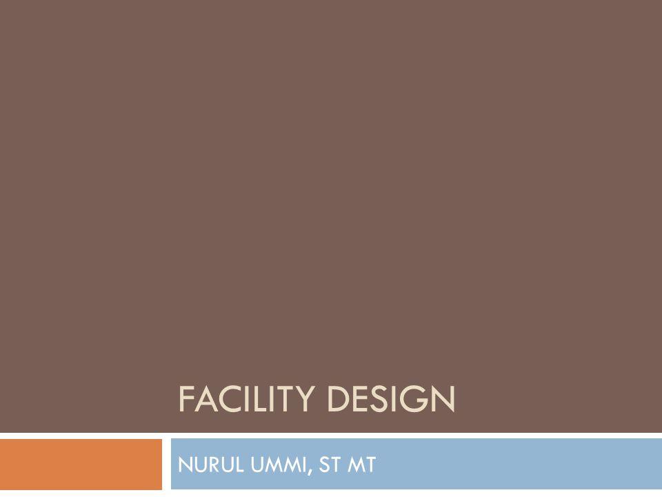 FACILITY DESIGN NURUL UMMI, ST MT
