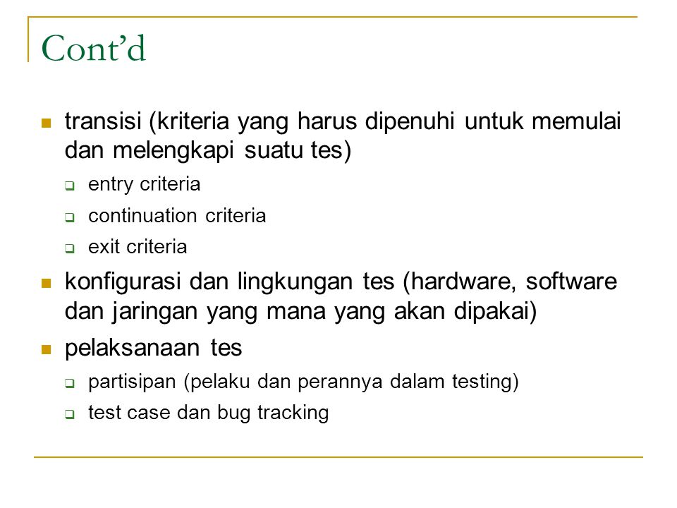  pemisahan dan pengelompokan bug  release management  test cycle  test hours risk and contingency change history dokumen referensi FAQ