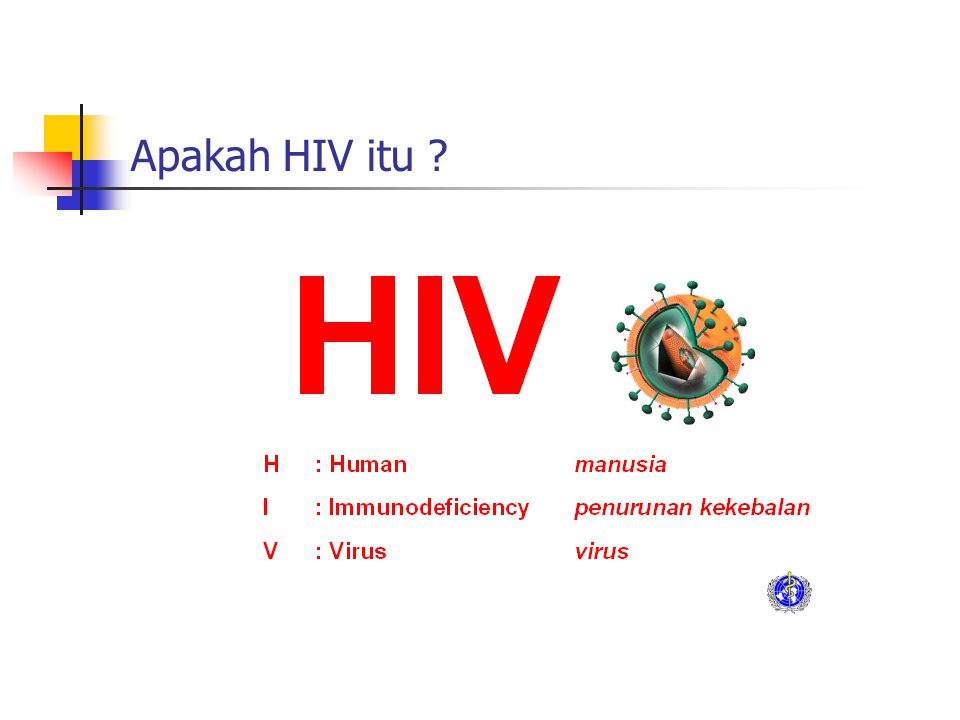 Apakah HIV itu ?