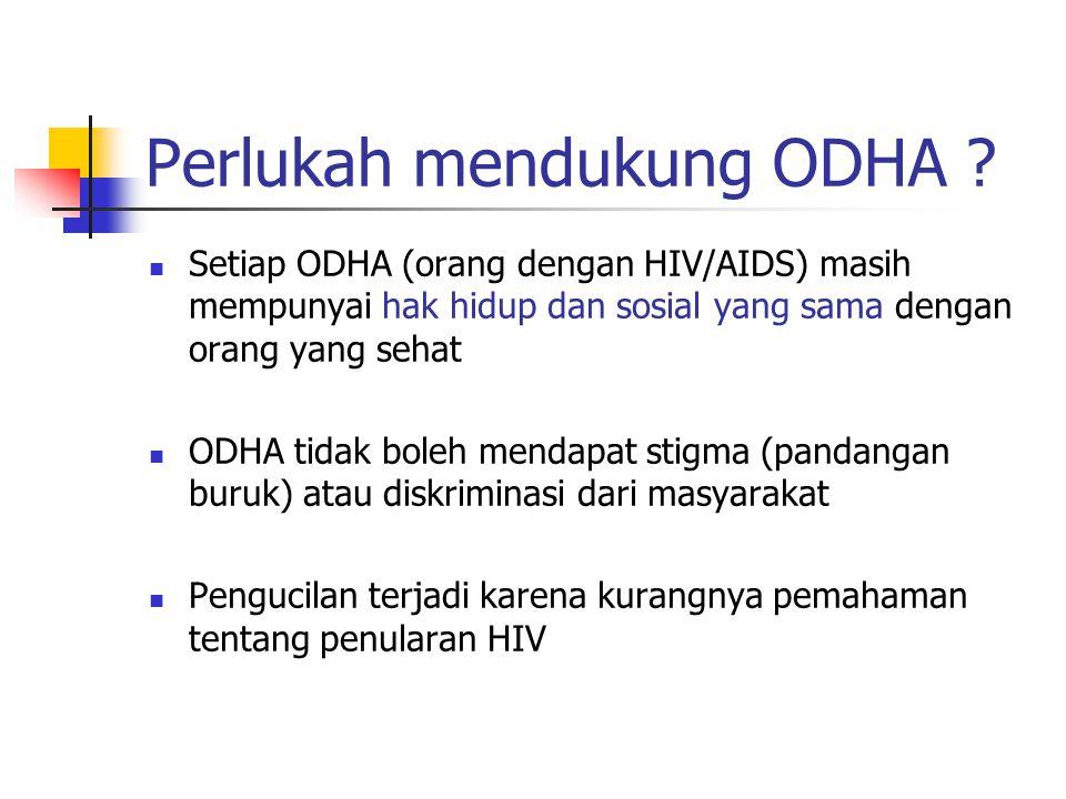 Pengobatan HIV Sampai saat ini belum ada obat yang dapat menyembuhkan HIV Obat yang sekarang ada yaitu ARV (Anti Retroviral ) yang digunakan sebagai terapi untuk menghambat berkembangbiaknya virus dalam tubuh Terapi ARV memberi kesempatan pada ODHA untuk hidup lebih produktif