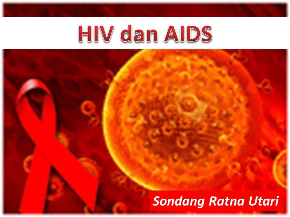 AIDS Tertular HIV Periode Jendela* HIV Positif 0 2 minggu – 6 bulan 3 bulan pada 95% kasus 3 – 10 tahun 1 – 2 tahun *masa antara masuknya HIV sampai terbentuk antibody thd HIV/ HIV positif.
