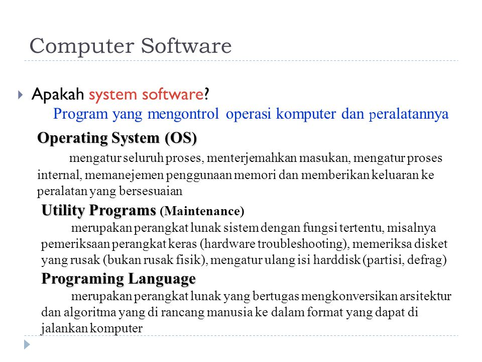  Apakah system software.