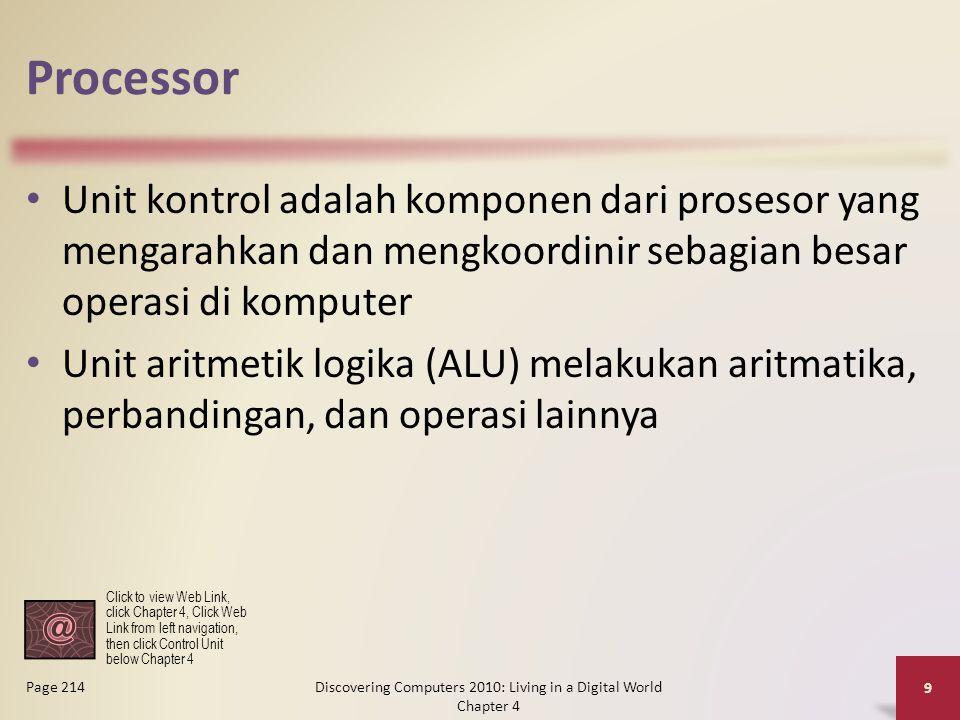 Processor Unit kontrol adalah komponen dari prosesor yang mengarahkan dan mengkoordinir sebagian besar operasi di komputer Unit aritmetik logika (ALU)