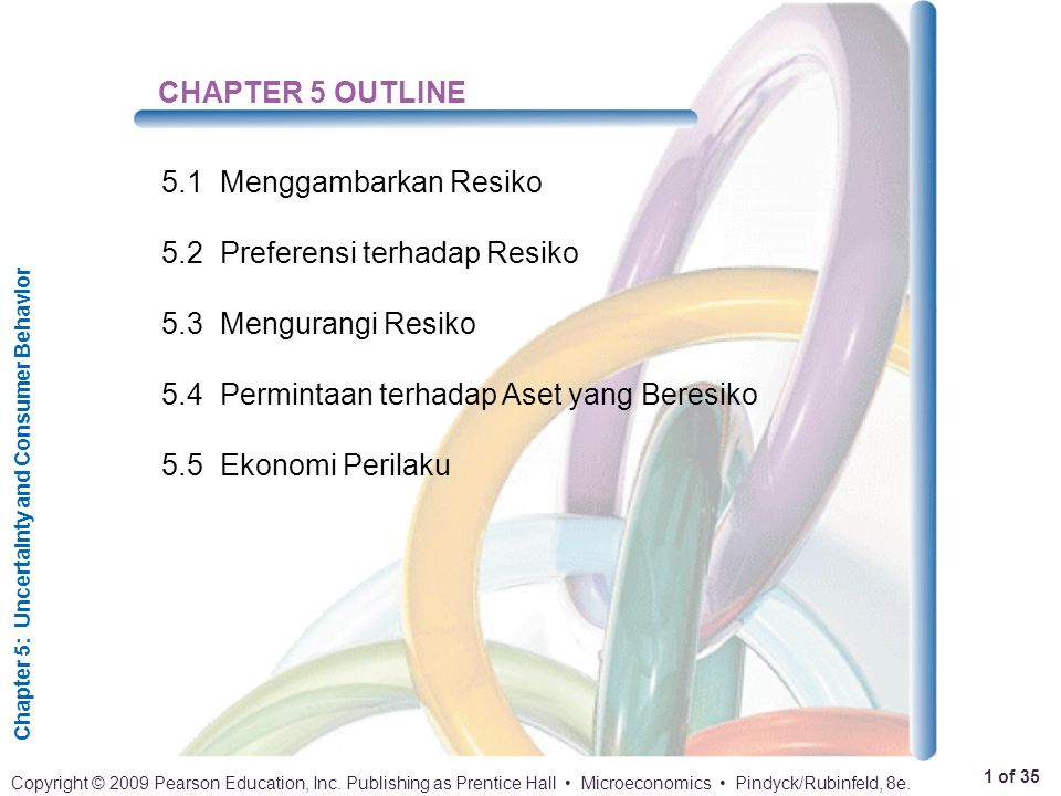 Chapter 5: Uncertainty and Consumer Behavior 2 of 35 Copyright © 2009 Pearson Education, Inc.