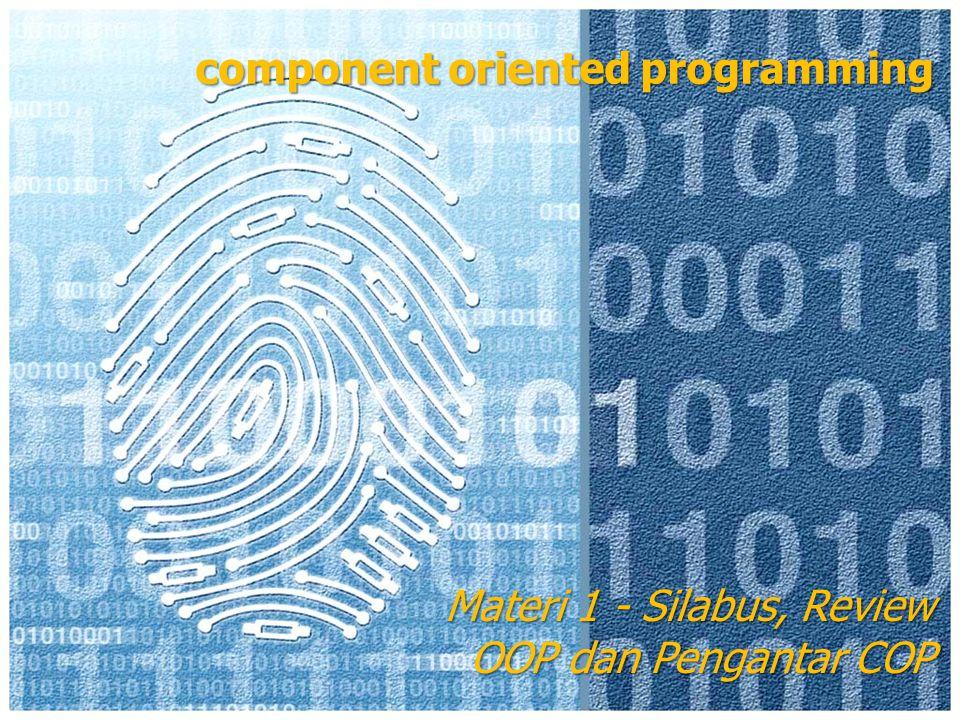 component oriented programming Materi 1 - Silabus, Review OOP dan Pengantar COP