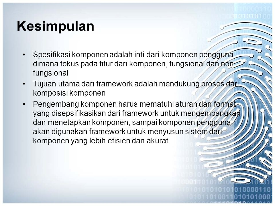 Spesifikasi komponen adalah inti dari komponen pengguna dimana fokus pada fitur dari komponen, fungsional dan non fungsional Tujuan utama dari framewo