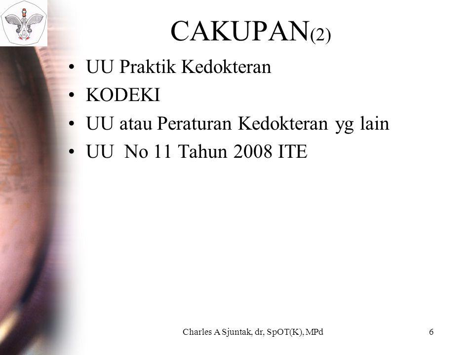 Charles A Sjuntak, dr, SpOT(K), MPd17