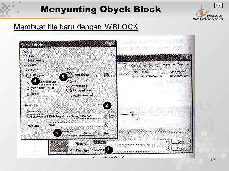 12 Menyunting Obyek Block Membuat file baru dengan WBLOCK