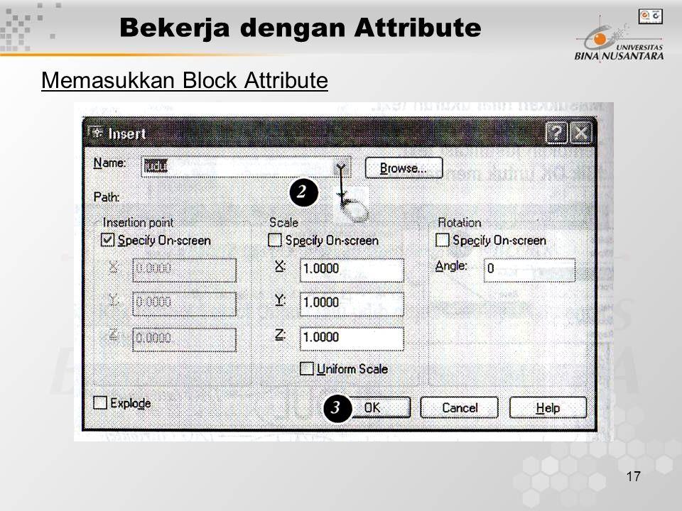 17 Bekerja dengan Attribute Memasukkan Block Attribute