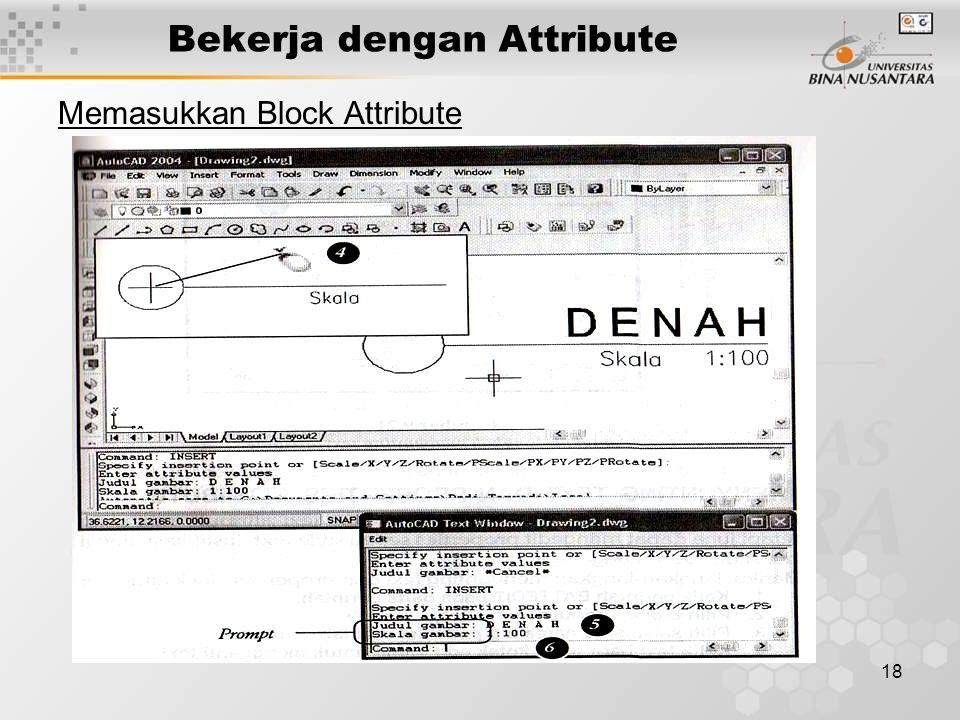 18 Bekerja dengan Attribute Memasukkan Block Attribute