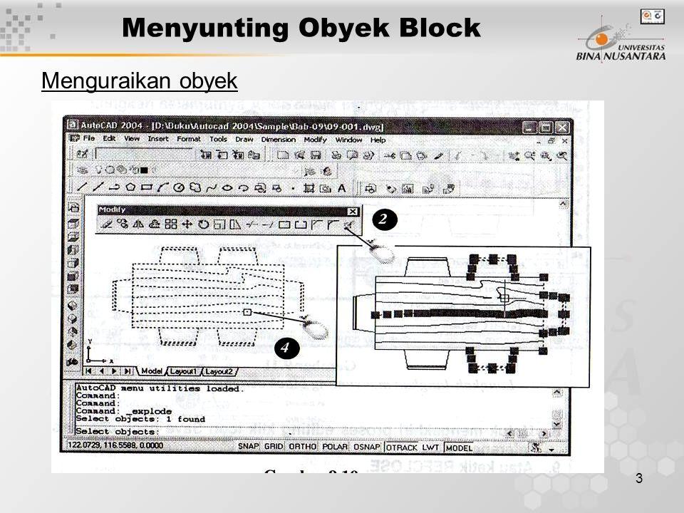 3 Menyunting Obyek Block Menguraikan obyek