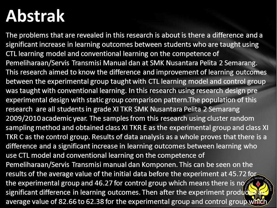 Kata Kunci Perbedaan hasil belajar, CTL, Pembelajaran konvensional, Transmisi manual