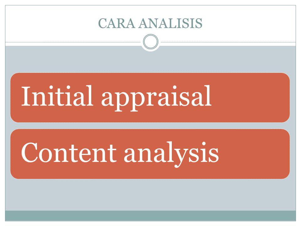 CARA ANALISIS Initial appraisalContent analysis