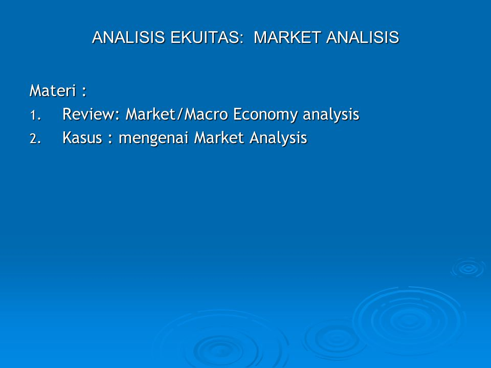 Bina Nusantara University 4 1.Market Analysis 1.