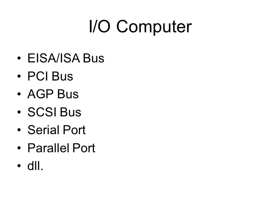 EISA/ISA Bus EISA Bus merupakan pengembangan dari ISA Bus (16-bit data) EISA Bus dapat difungsikan sebagai ISA Bus Mempunyai mode transfer sinkron, semi- asinkron.