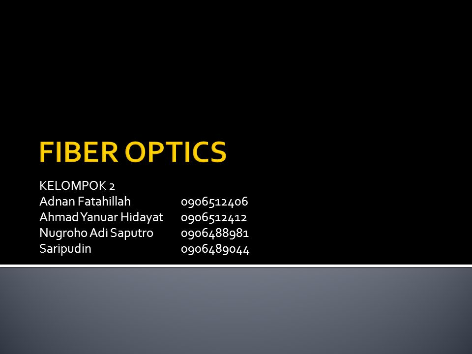 KELOMPOK 2 Adnan Fatahillah0906512406 Ahmad Yanuar Hidayat0906512412 Nugroho Adi Saputro0906488981 Saripudin0906489044