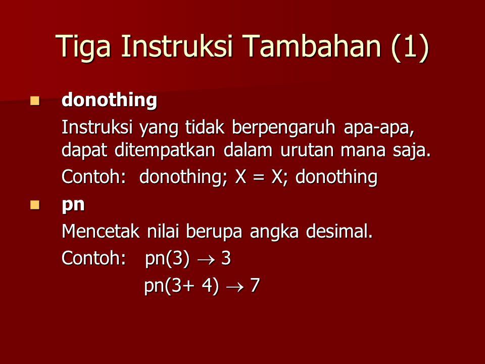 Repetisi Sebagai Suatu Urutan Langkah (4) Program 5 digabung dengan Program 6 menjadi Program 5 digabung dengan Program 6 menjadi for n rt 1..5 do tn(n)od (Program 7)