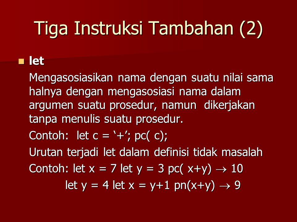 For Do yang Menghitung Turun (1) Penggunaan for do juga mengijinkan perhitungan turun.