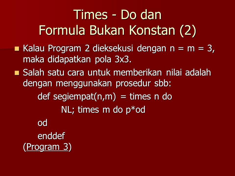 Merencanakan Solusi dengan Perulangan (5) Program lengkap menjadi sbb: Program lengkap menjadi sbb: NL; times 7 do p* od; for n rt 1..5 do for n rt 1..5 do NL; times n do ps od; p*; NL; times n do ps od; p*; times 5-n do ps od; p* times 5-n do ps od; p*od NL; times 6 do ps od; p* (Program 9)