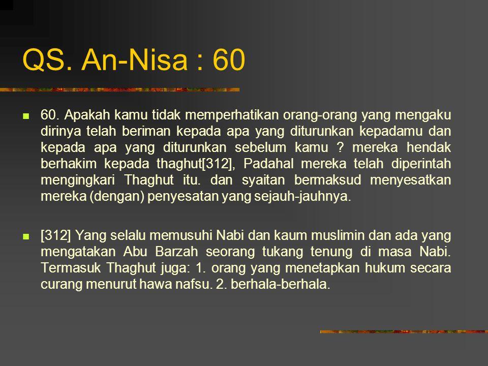 QS.An-Nisa : 76 76.