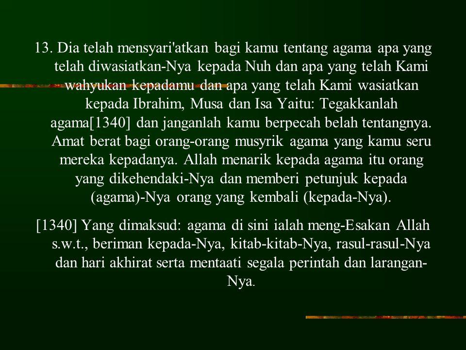 Qur'an.Surat As-Syura' : 13