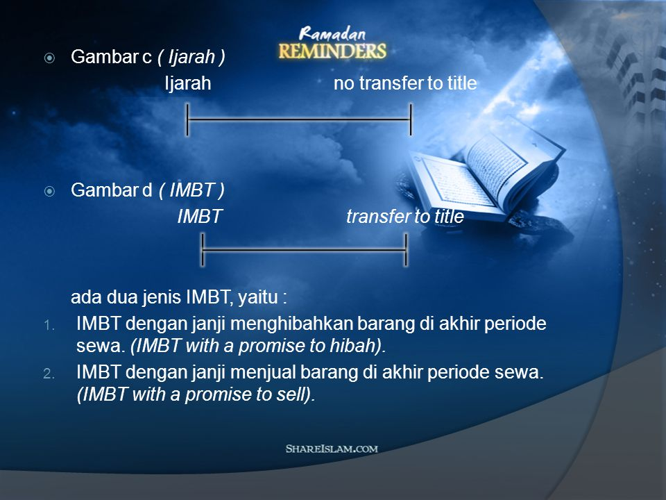 Lease - Porchase Transfer of title during the whole period Dalam syariah, akad lease and purchase ini diharamkan karena adanya two in one ( dua akad sekaligus / shafqatain fi al shafqah ).