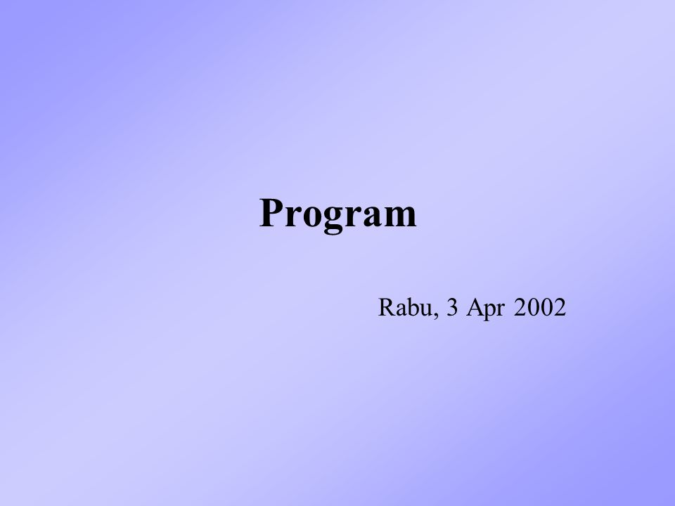 Program Rabu, 3 Apr 2002