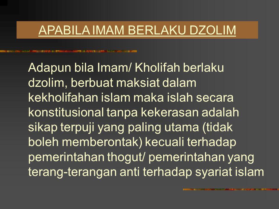 JAMA'AH DAN IMAMAH UNTUK MELAKSANAKAN SYARIAT ISLAM Kewajiban berjama'ah dan berimamah untuk melaksanakan syariat Islam secara sempurna dan menghindari perpecahan dikalangan umat islam tidak dapat diragukan.