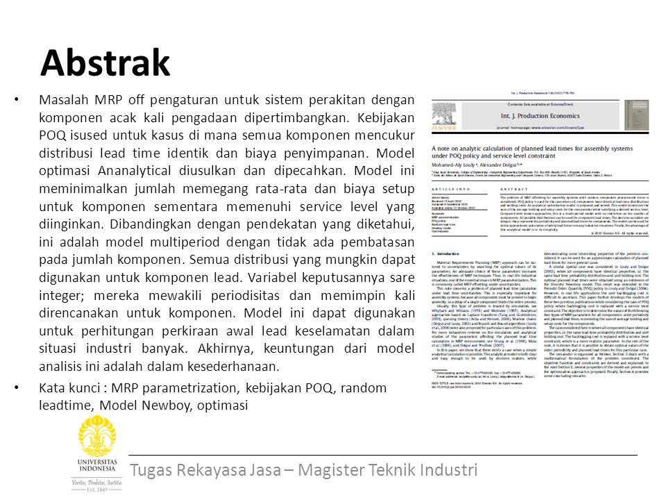 Abstrak Masalah MRP off pengaturan untuk sistem perakitan dengan komponen acak kali pengadaan dipertimbangkan.