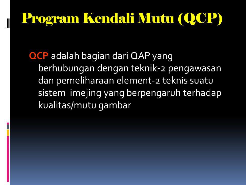 Kendali Mutu (QC) B agian dari program Jaminan Mutu (QA), menitik beratkan aktifitas program nya pada teknik-teknik yang diperlukan bagi pengawasan (m