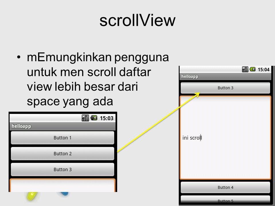 Free Powerpoint Templates Page 11 scrollView mEmungkinkan pengguna untuk men scroll daftar view lebih besar dari space yang ada