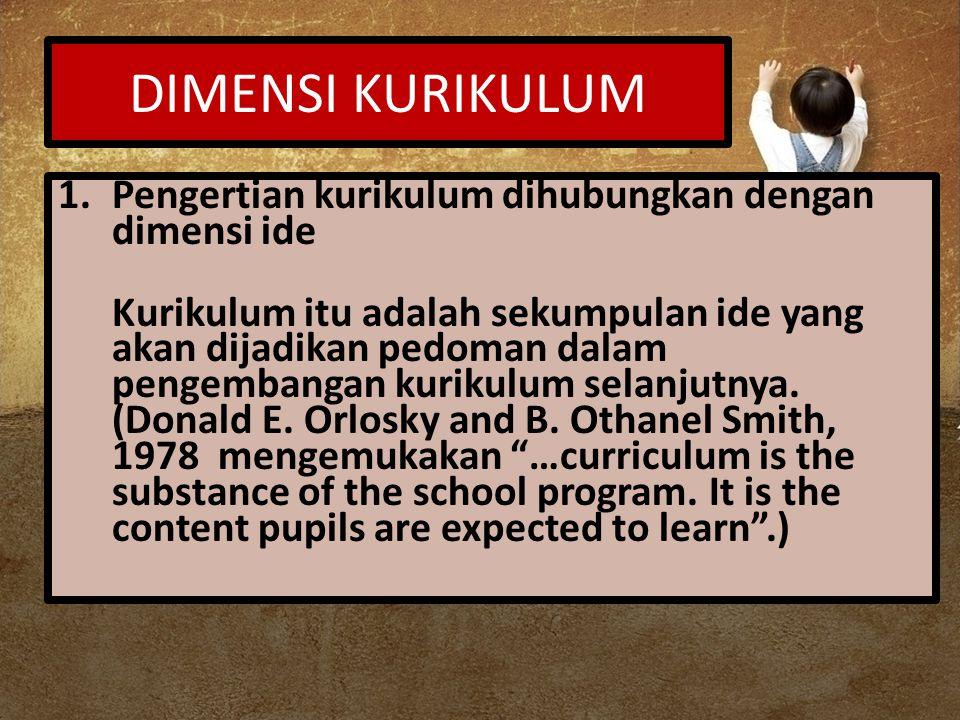 DIMENSI KURIKULUM 2.