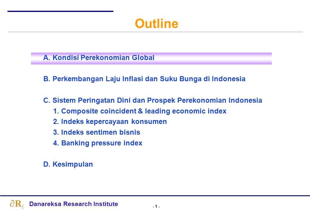 - 52 - Danareksa Research Institute RiRi …Kesimpulan  Perekonomian Indonesia saat ini juga berada dalam fase ekspansi, yang diperkirakan dapat berlangsung hingga tahun 2016 mendatang.
