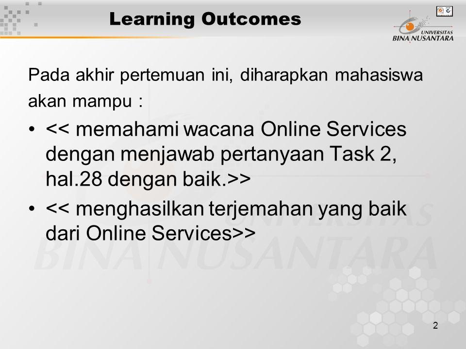 3 Outline Materi Materi 1 Bacaan Online Services Materi 2 Mengerjakan Task 2, hal.28.