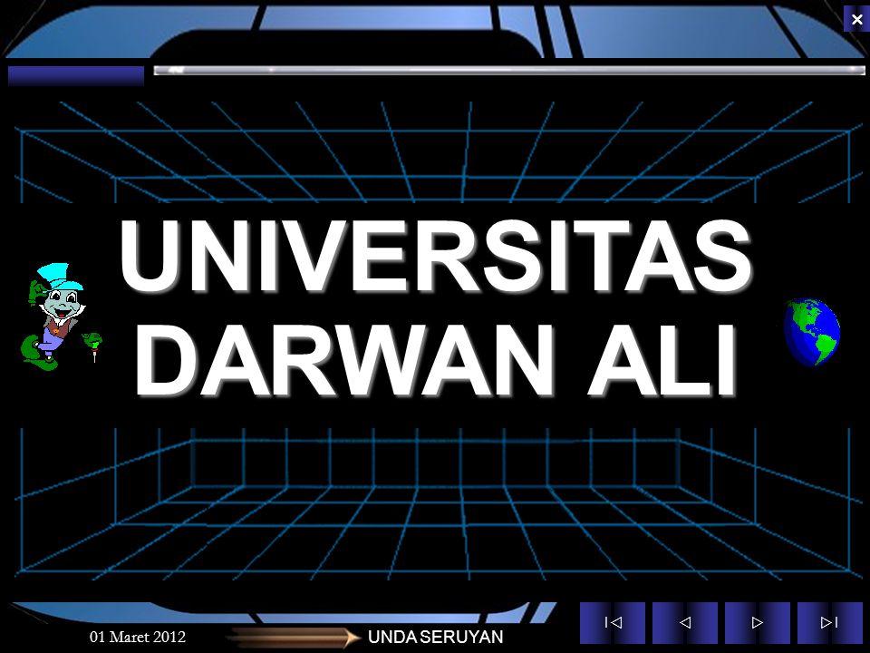 ||  ||  01 Maret 2012UNDA SERUYAN UNIVERSITAS DARWAN ALI