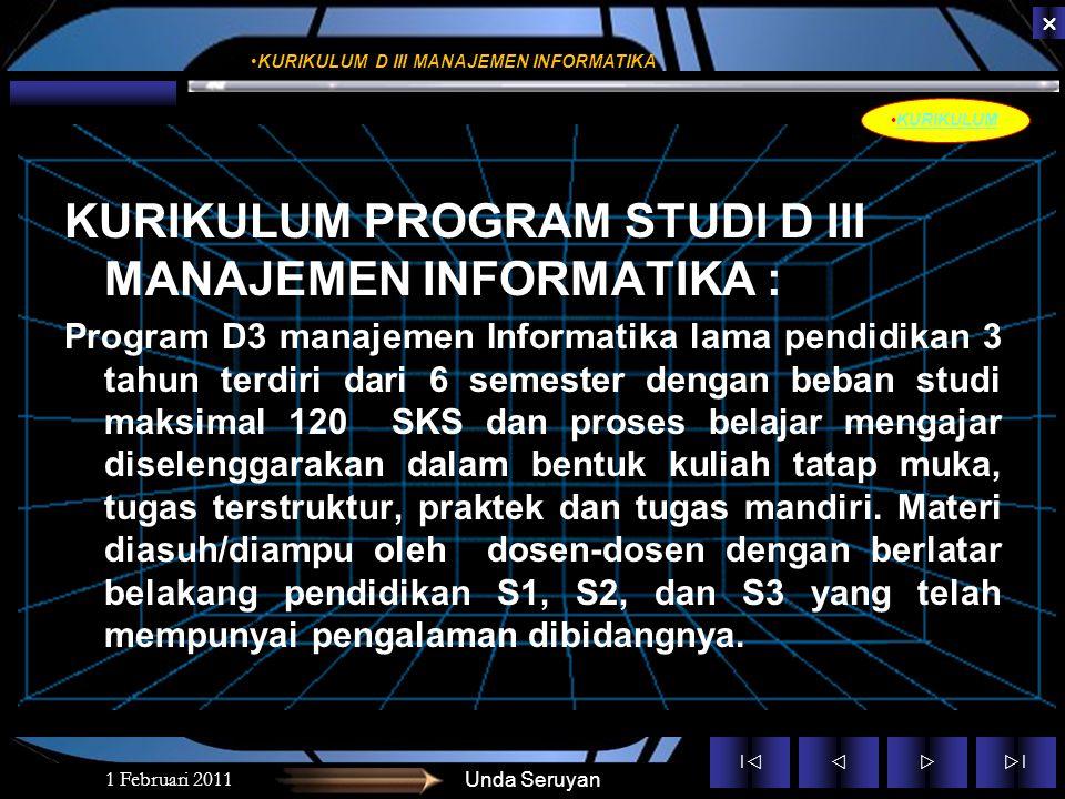 ||  ||  1 Februari 2011 UNDA SERUYAN Kurikulum