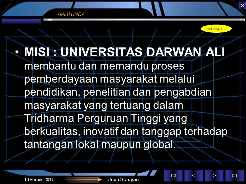||  ||  MISI : UNIVERSITAS DARWAN ALI membantu dan memandu proses pemberdayaan masyarakat melalui pendidikan, penelitian dan pengabdian masyarakat yang tertuang dalam Tridharma Perguruan Tinggi yang berkualitas, inovatif dan tanggap terhadap tantangan lokal maupun global.