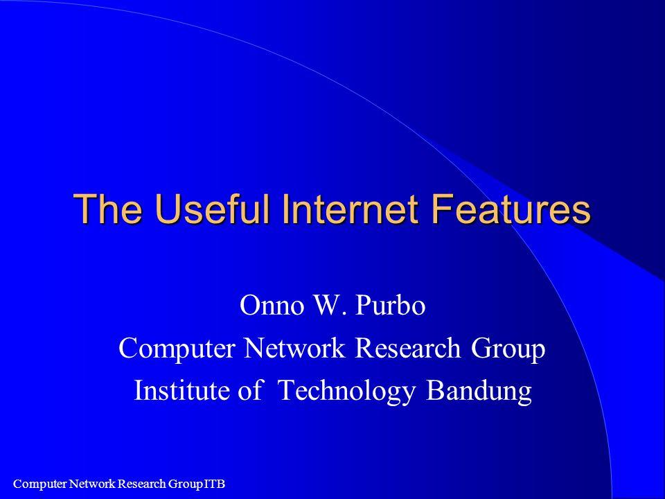 Computer Network Research Group ITB Penyambungan Corporate ke Internet l Akses Internet melalui satu buah PC / Router.