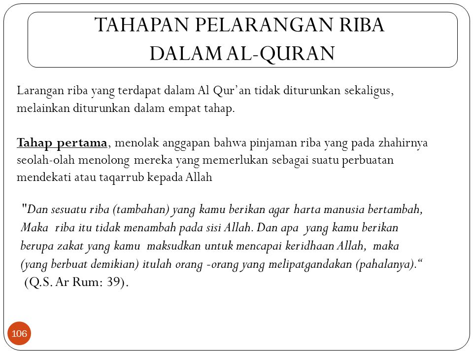 1. Riba Qardh ( ربِا القرض ) Suatu manfaat atau tingkat kelebihan tertentu yang disyaratkan terhadap yang berhutang (muqtaridh) 2. Riba Jahiliyyah ( ر