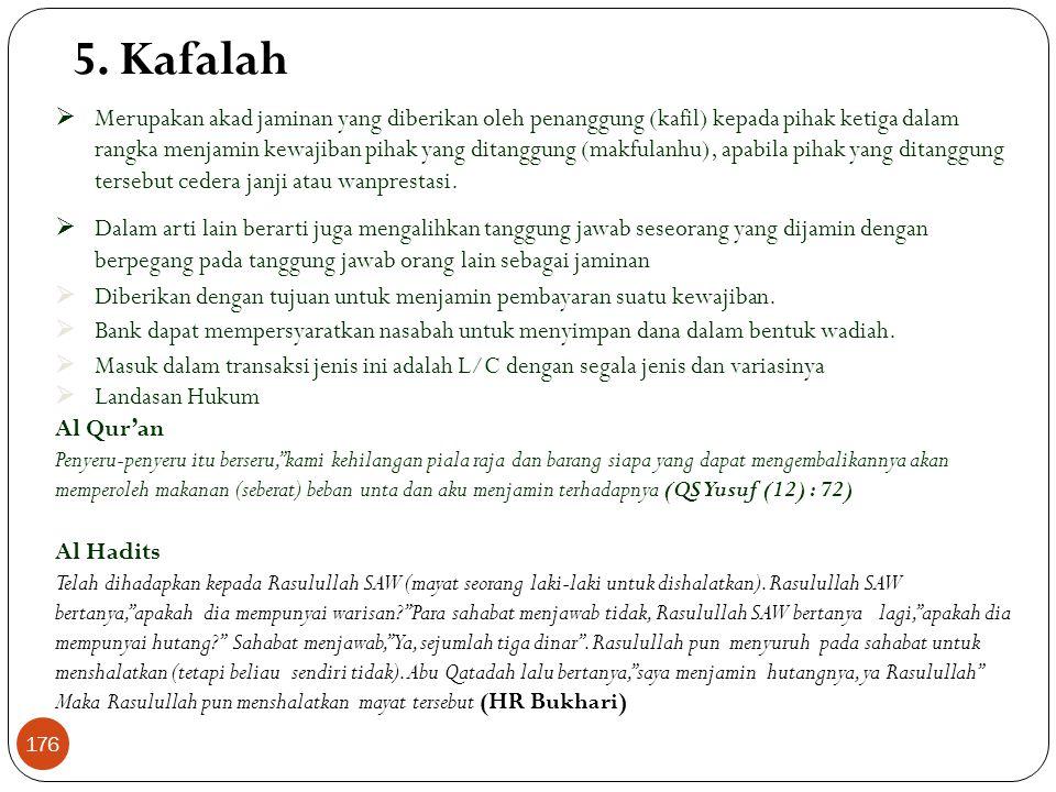 Wakalah (Lanjutan) Skema Al Wakalah Nasabah (muwakil) Investor (muwakil) Bank (wakil) Agency Administration Collection Payment Co Arranger (taukil) Ko