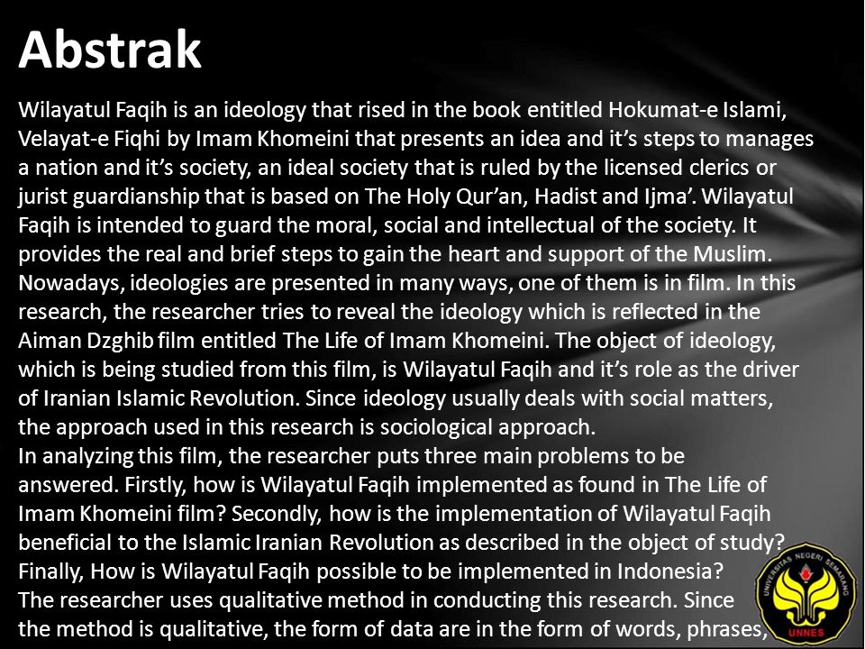 Abstrak Wilayatul Faqih is an ideology that rised in the book entitled Hokumat-e Islami, Velayat-e Fiqhi by Imam Khomeini that presents an idea and it