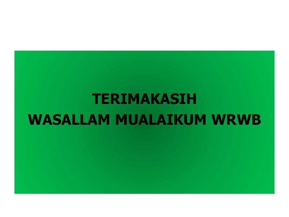 TERIMAKASIH WASALLAM MUALAIKUM WRWB