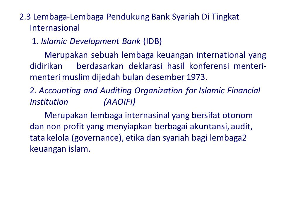 TahunNama Bank Islam 1963The mit ghamr bank 1973Islamic development bank, jeddah. Philippine amanah bank. 1975Dubai islamic bank, dubai. Faisal islami