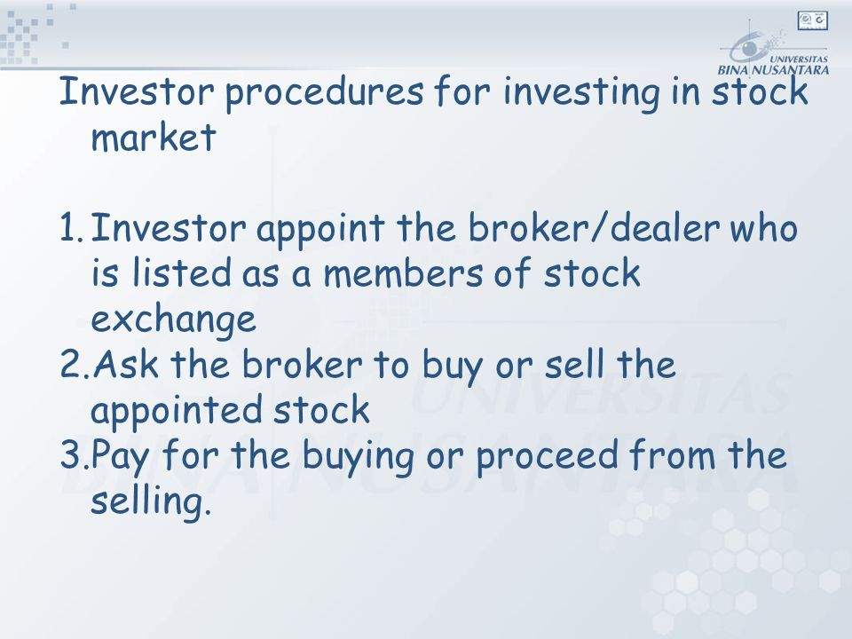 Investor procedures for investing in stock market 1.