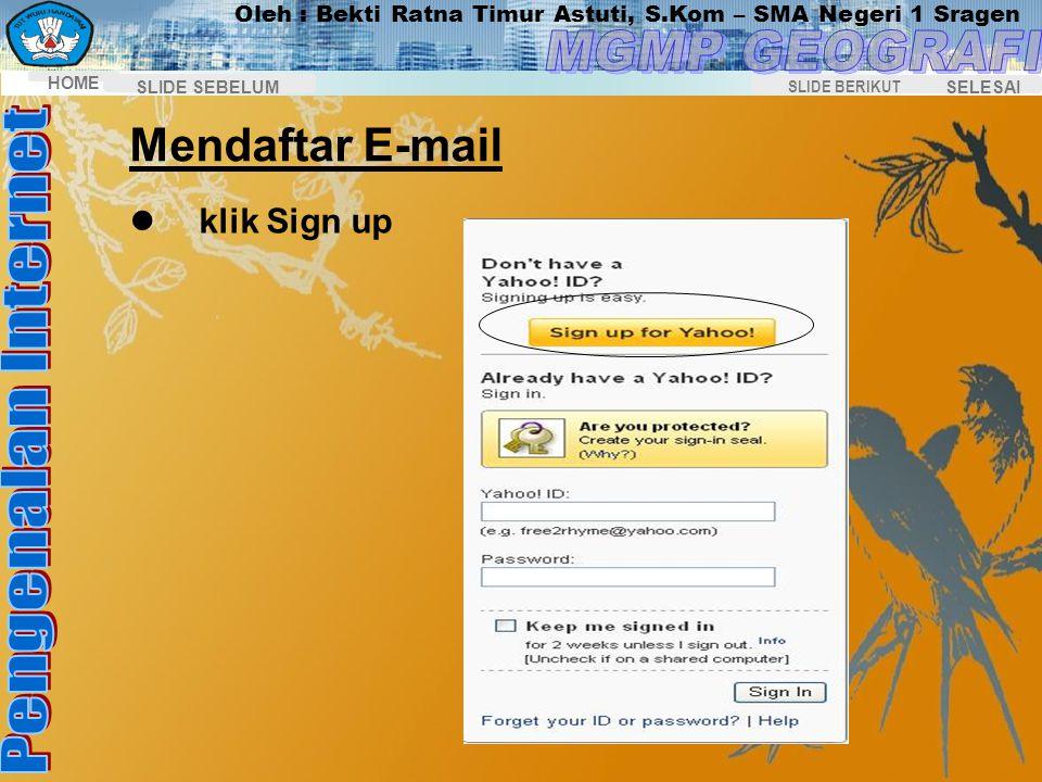 Oleh : Bekti Ratna Timur Astuti, S.Kom – SMA Negeri 1 Sragen HOME SELESAI SLIDE BERIKUT SLIDE SEBELUM 3.Klik Go, maka akan muncul homepage seperti gam