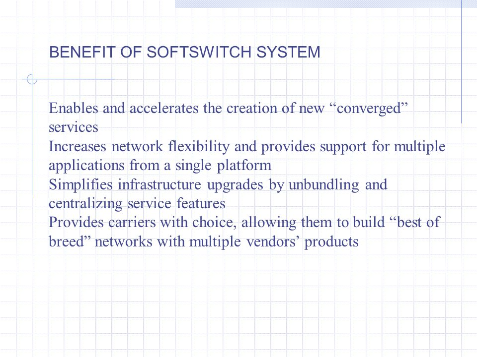 A Softswitch is a software-based entity that provides call control functionality.