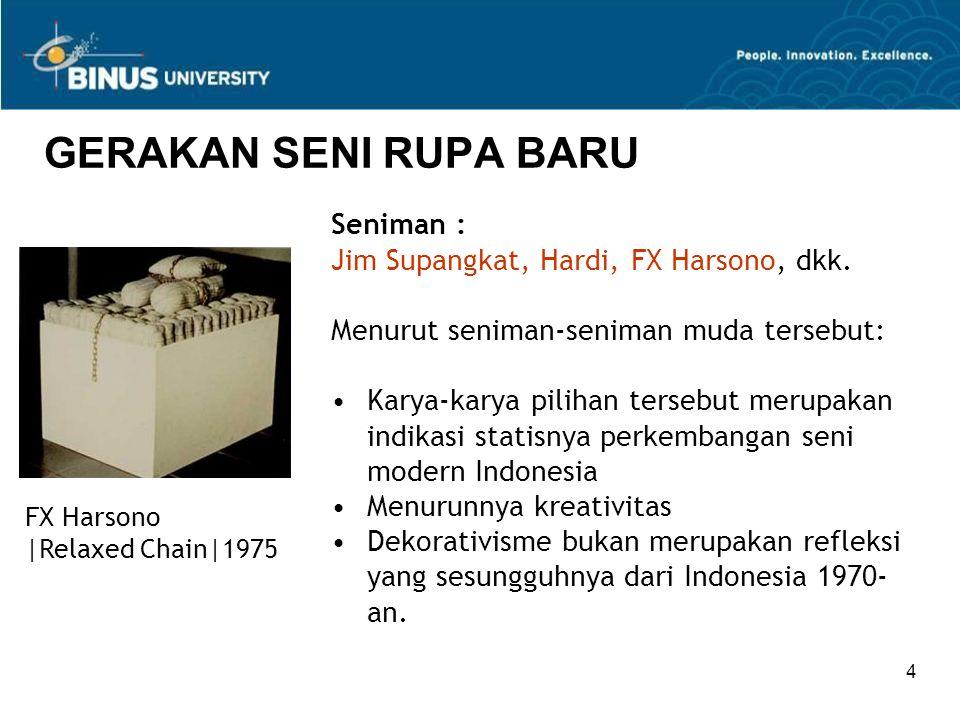 5 GERAKAN SENI RUPA BARU Pada saat itu muncul pula istilah Desember Hitam yang menyatakan harapan agar pengayom seni rupa menjamin keanekaragaman seni rupa di Indonesia.