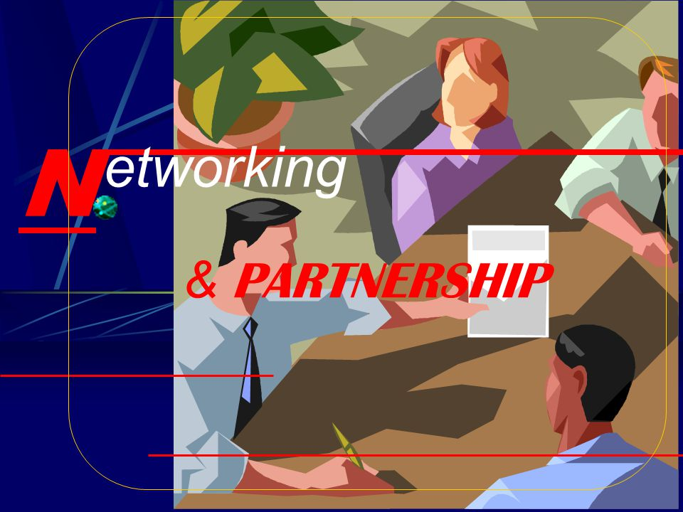 N & P ARTNERSHIP etworking